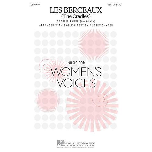 Hal Leonard Les Berceaux (The Cradles) SSA arranged by Audrey Snyder