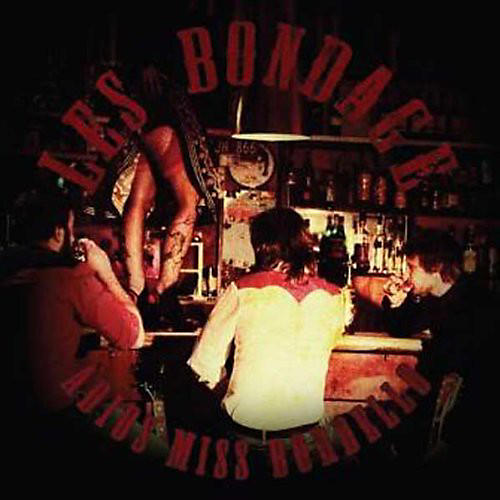 Alliance Les Bondage - Adios Miss Bordello