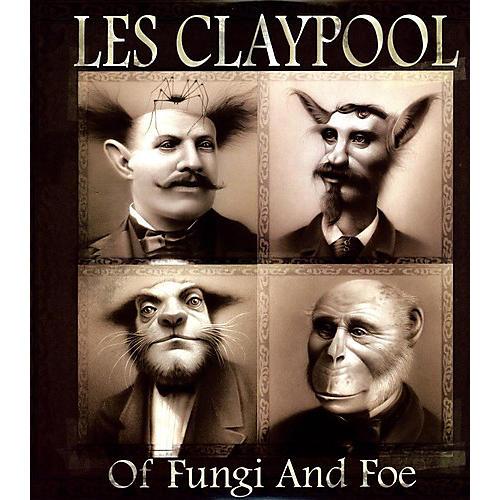 Alliance Les Claypool - Of Fungi and Foe