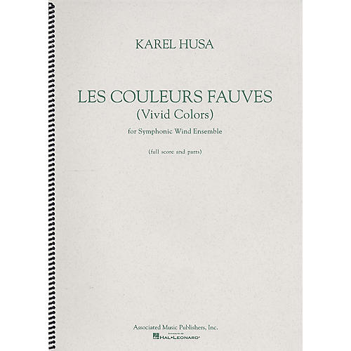 Associated Les Couleurs Fauves (Vivid Colors) (Score and Parts) G. Schirmer Band/Orchestra Series by Karel Husa