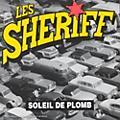 Alliance Les Sherriff - Soleil De Plomb thumbnail