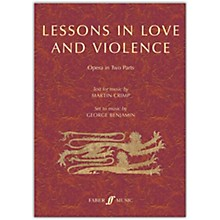 Faber Music LTD Lessons in Love and Violence Libretto