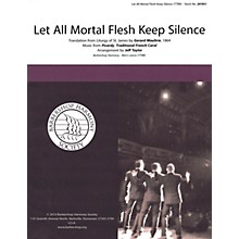 Barbershop Harmony Society Let All Mortal Flesh Keep Silence TTBB A Cappella arranged by Jeff Taylor
