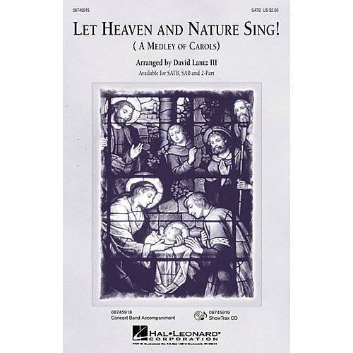 Hal Leonard Let Heaven and Nature Sing! ShowTrax CD Arranged by David Lantz III