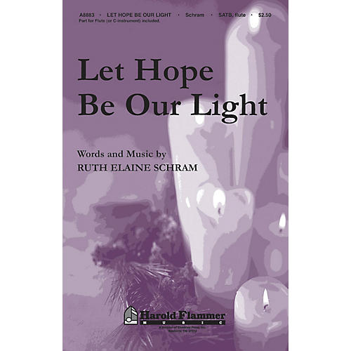 Shawnee Press Let Hope Be Our Light SATB WITH FLUTE (OR C-INST) composed by Ruth Elaine Schram