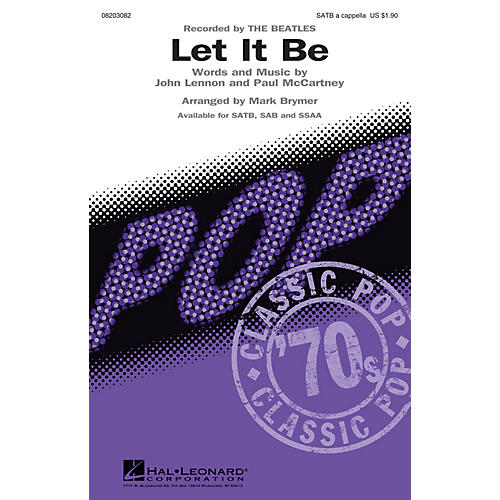 Hal Leonard Let It Be SATB a cappella by The Beatles arranged by Mark Brymer