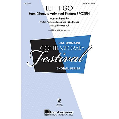 Hal Leonard Let It Go (from Frozen) SATB arranged by Mac Huff