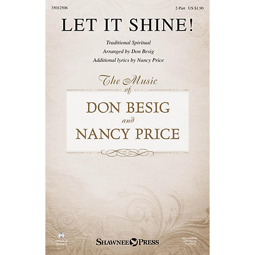 Shawnee Press Let It Shine! 2-Part arranged by Don Besig