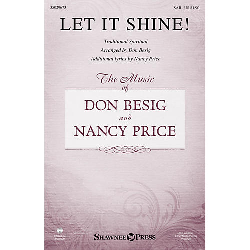 Shawnee Press Let It Shine! SAB arranged by Don Besig