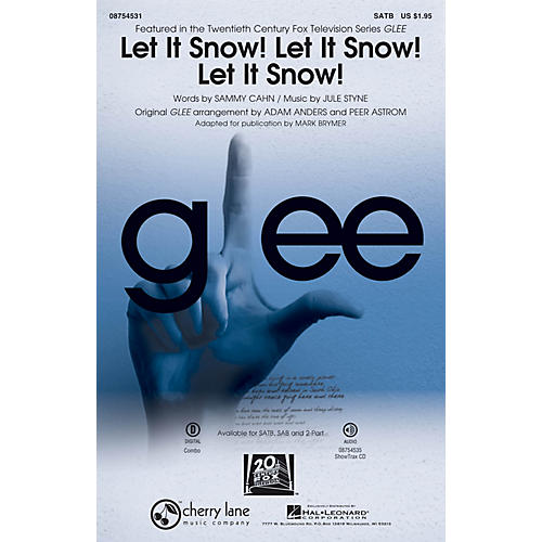 Cherry Lane Let It Snow! Let It Snow! Let It Snow! 2-Part by Glee Cast Arranged by Adam Anders