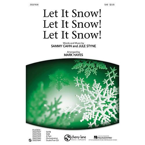 Shawnee Press Let It Snow! Let It Snow! Let It Snow! SAB arranged by Mark Hayes