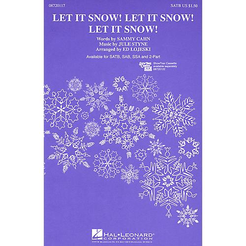 Hal Leonard Let It Snow! Let It Snow! Let It Snow! (SSA) SSA Arranged by Ed Lojeski