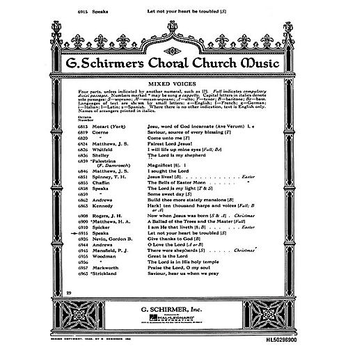 G. Schirmer Let Not Your Heart Be Troubled (SATB with organ and soprano solo) SATB composed by Oley Speaks
