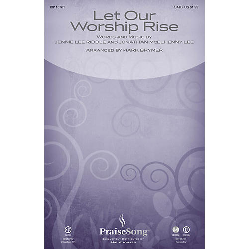 PraiseSong Let Our Worship Rise CHOIRTRAX CD Arranged by Mark Brymer