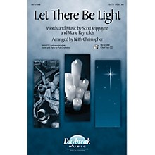 Daybreak Music Let There Be Light CHOIRTRAX CD Arranged by Keith Christopher