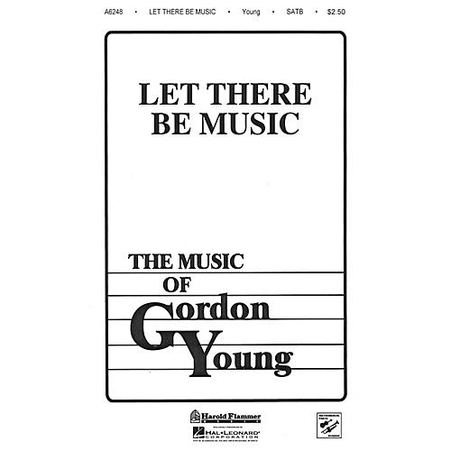Shawnee Press Let There Be Music SATB composed by Gordon Young