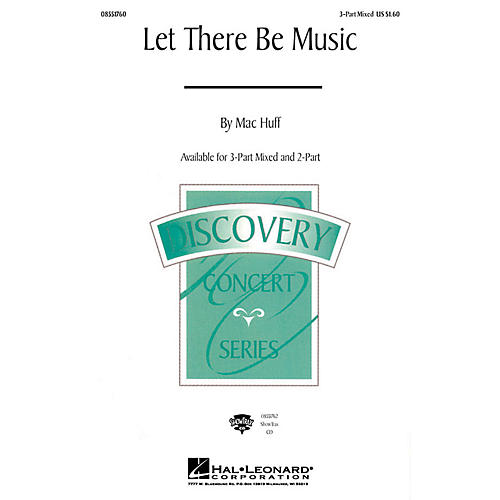 Hal Leonard Let There Be Music ShowTrax CD Composed by Mac Huff