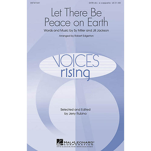 Hal Leonard Let There Be Peace On Earth SATB DV A Cappella arranged by Robert Edgerton