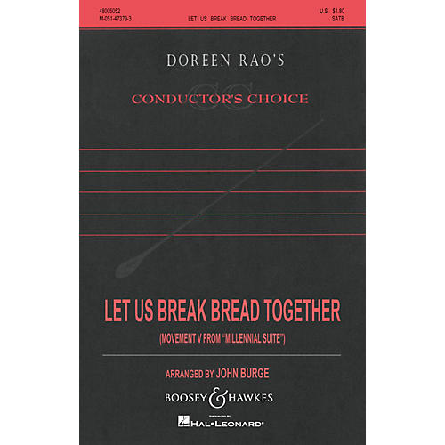 Boosey and Hawkes Let Us Break Bread Together (No. 5 from Millennial Suite) SATB arranged by John Burge
