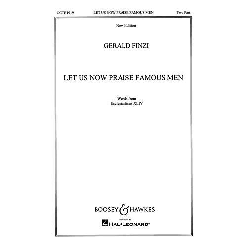 Boosey and Hawkes Let Us Now Praise Famous Men (SA or TB and Piano) 2-Part composed by Gerald Finzi