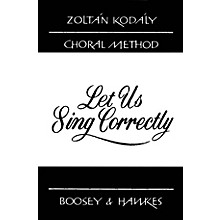 Boosey and Hawkes Let Us Sing Correctly (101 Exercises in Intonation) Book Composed by Zoltán Kodály