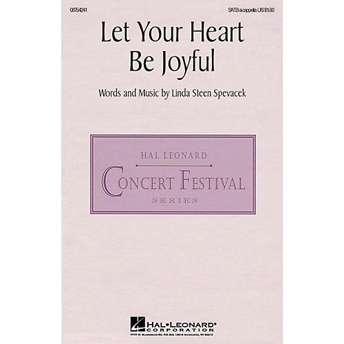 Hal Leonard Let Your Heart Be Joyful SATB a cappella composed by Linda Spevacek