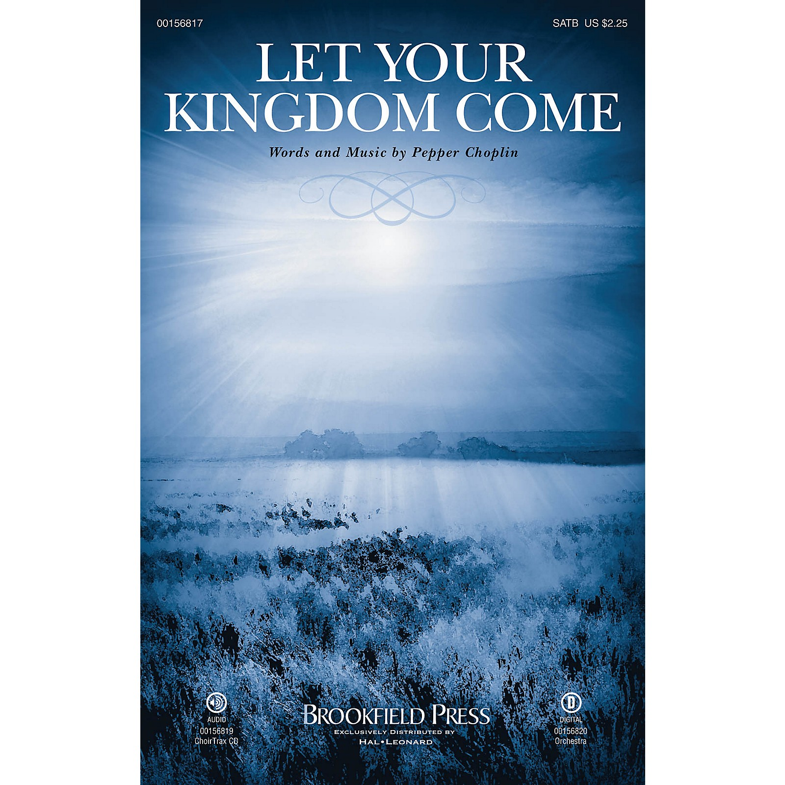 Brookfield Let Your Kingdom Come CHOIRTRAX CD Composed by Pepper Choplin