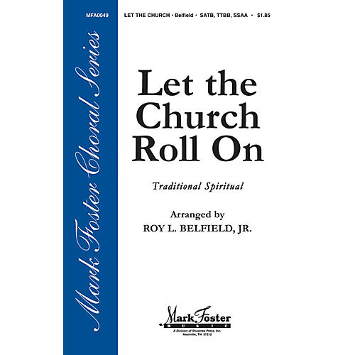 Hal Leonard Let the Church Roll On arranged by Roy Belfield Jr.