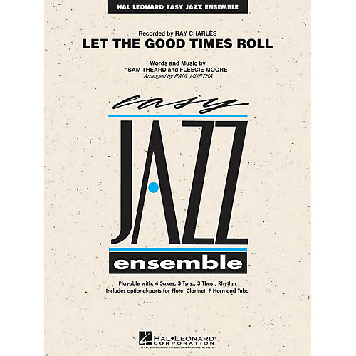 Hal Leonard Let the Good Times Roll Jazz Band Level 2 by Ray Charles Arranged by Paul Murtha