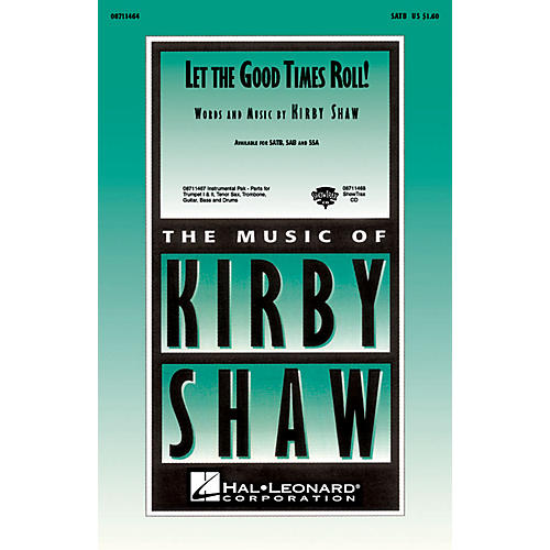 Hal Leonard Let the Good Times Roll! ShowTrax CD Composed by Kirby Shaw
