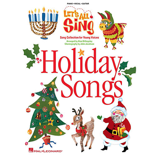 Hal Leonard Let's All Sing Holiday Songs (Song Collection for Young Voices) P/V Score Arranged by Alan Billingsley