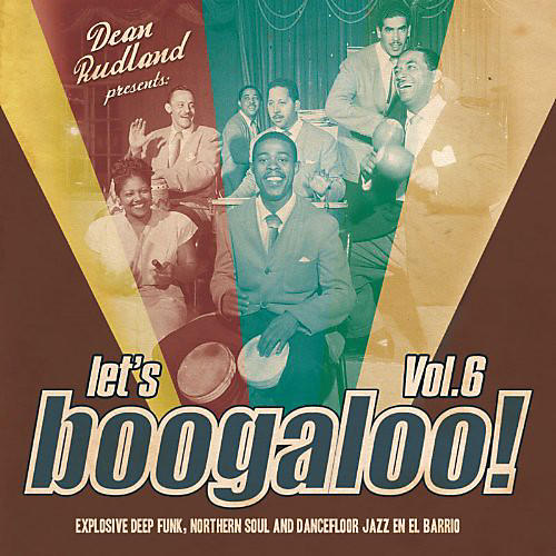 Alliance Let's Boogaloo - Let's Boogaloo: Explosive Deep Funk 6