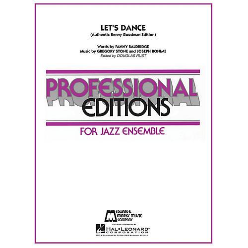 Hal Leonard Let's Dance (Authentic Benny Goodman Edition) Jazz Band Level 5 by Benny Goodman Arranged by Douglas Rust