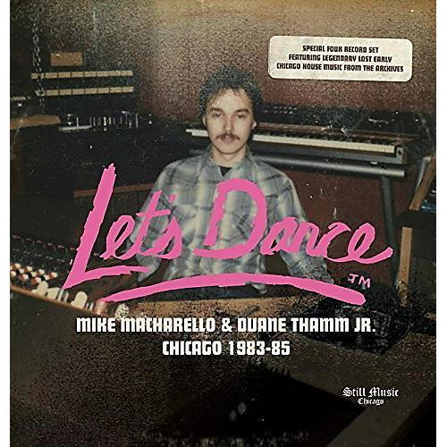Alliance Let's Dance Records: Mike Macharello & Duane Thamm Jr - Chicago1983-1985 / Various