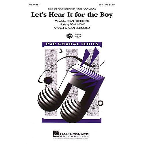 Hal Leonard Let's Hear It for the Boy (from Footloose) SSA by Deniece Williams arranged by Alan Billingsley
