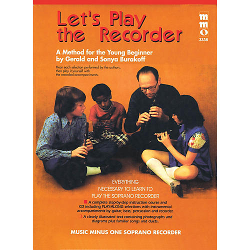 Music Minus One Let's Play the Recorder Music Minus One Series Softcover with CD Written by Gerald Burakoff