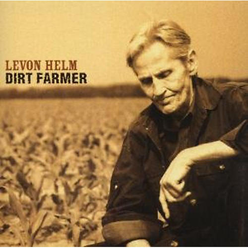 Alliance Levon Helm - Dirt Farmer