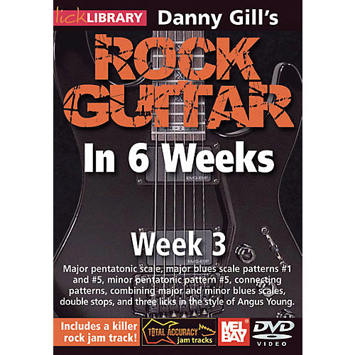 Mel Bay Lick Library Danny Gill's Rock Guitar in 6 Weeks DVD Guitar Course