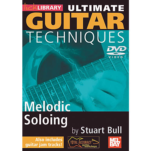 Mel Bay Lick Library Ultimate Guitar Techniques: Melodic Soloing DVD