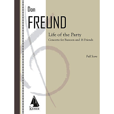 Lauren Keiser Music Publishing Life of the Party (Concerto for Bassoon and 16 Friends) LKM Music Series Composed by Don Freund
