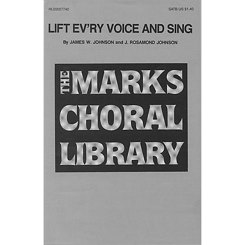Edward B. Marks Music Company Lift Ev'ry Voice and Sing SATB composed by J. Rosamond Johnson