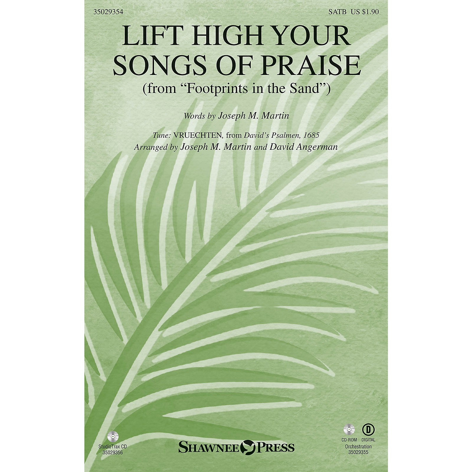 Shawnee Press Lift High Your Songs of Praise (from Footprints in the Sand) SATB composed by David Angerman