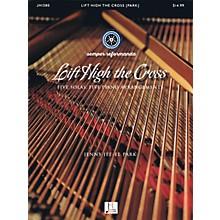 Jubal House Publications Lift High the Cross (Five Solas, Five Piano Arrangements) PIANO SOLO