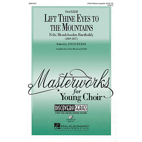 Hal Leonard Lift Thine Eyes to the Mountains (from Elijah) SSAB Composed by Felix Mendelssohn-Bartholdy