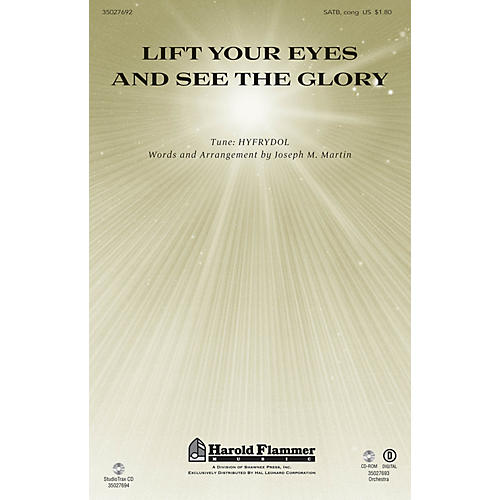 Shawnee Press Lift Your Eyes and See the Glory ORCHESTRATION ON CD-ROM Composed by Joseph M. Martin