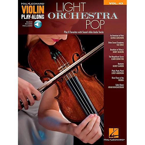 Hal Leonard Light Orchestra Pop Violin Play-Along Volume 43 Book w/ Audio Online
