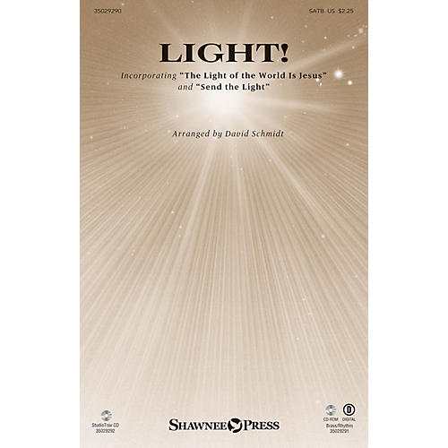 Shawnee Press Light! SATB composed by David Schmidt