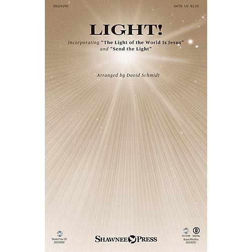 Shawnee Press Light! (StudioTrax CD) Studiotrax CD Composed by David Schmidt