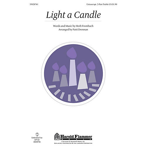 Shawnee Press Light a Candle UNIS/2PT arranged by Patti Drennan