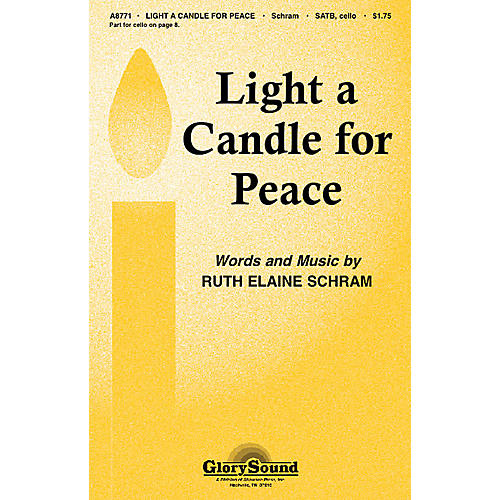 Shawnee Press Light a Candle for Peace SATB composed by Ruth Elaine Schram